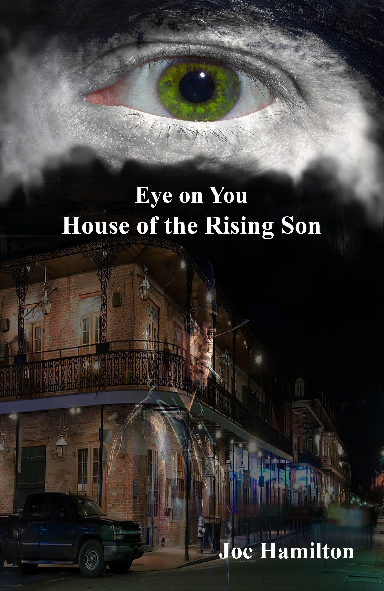 Eye on You - House of the Rising Son